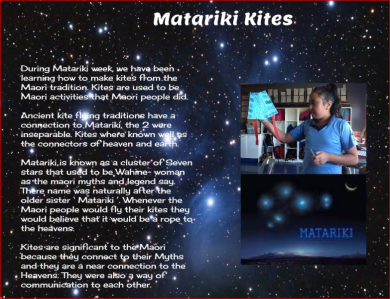 Making and flying kites during Matariki by Grace Stowers Y5